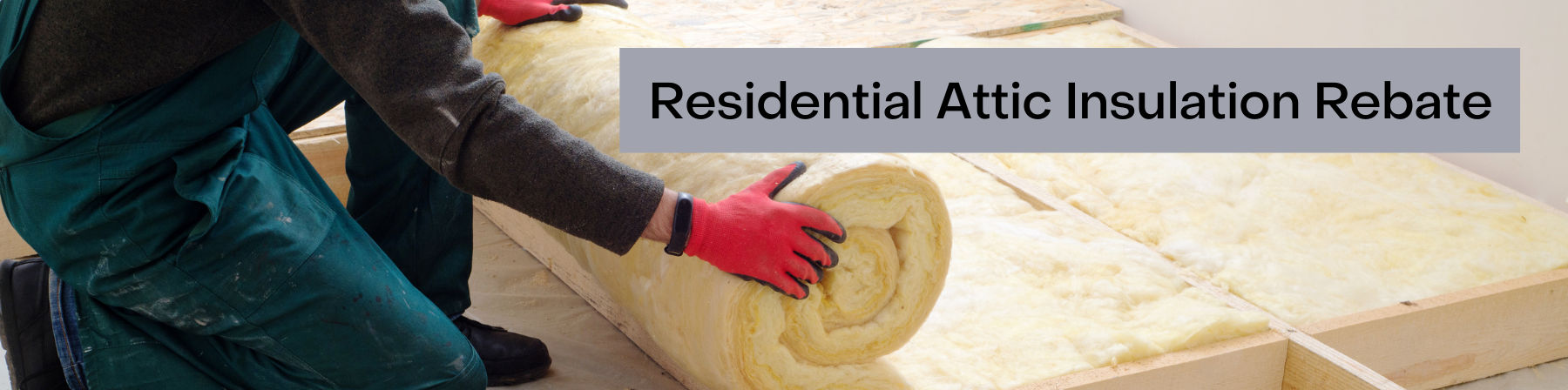 Residential Attic Rebate