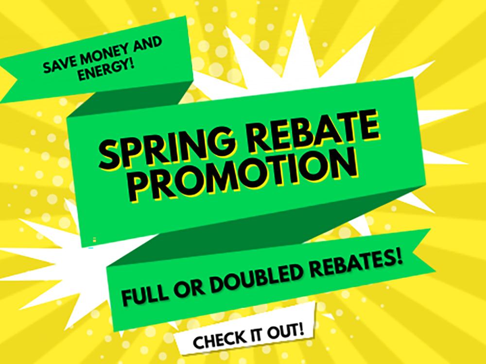 Spring Rebate Promotion
